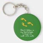 Footsteps Sarcastic Keychain