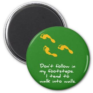 Footsteps Sarcastic Magnet