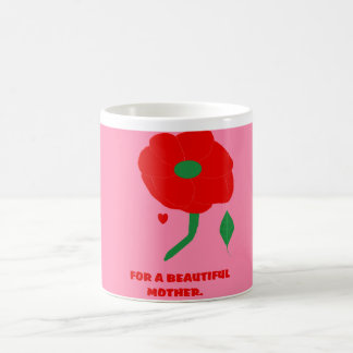 FOR A BEAUTIFUL MOTHER PINK MUG