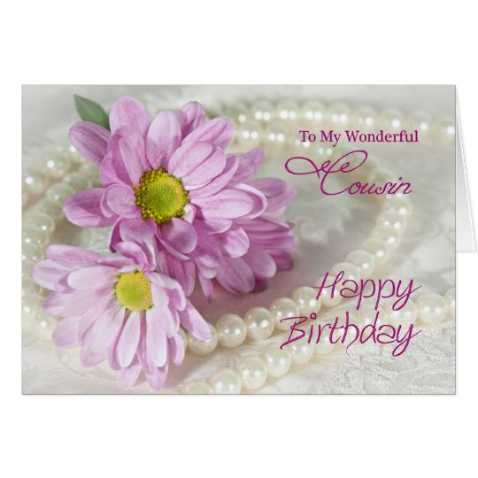 For a cousin, a birthday card with daisies