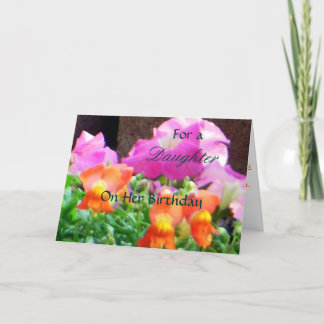 For a Daughter On Her Birthday Colorful Floras Card