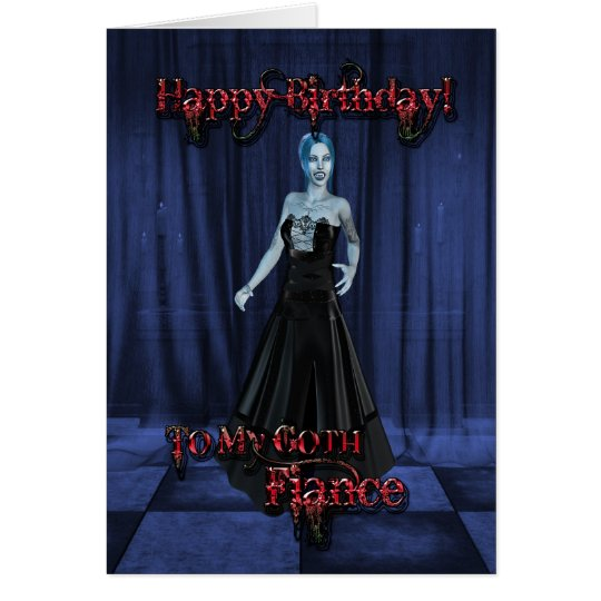 For a Goth fiance,A Vampire Birthday card