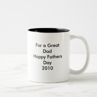 For a Great Dad Happy Fathers Day2009 Two-Tone Coffee Mug