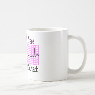 For a Minute there BORED ME TO DEATH Mug