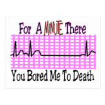 For a Minute there BORED ME TO DEATH Postcard