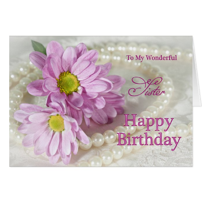 For a sister, a birthday card with daisies