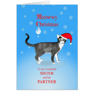 For a sister and partner, Meowwy Christmas cat Card