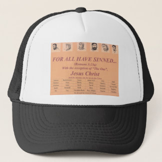 For All Have Sinned Products Trucker Hat