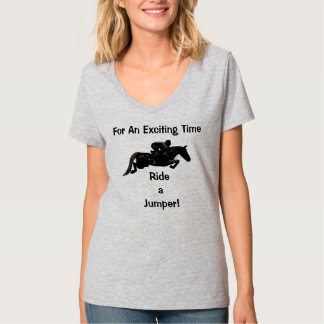 For An Exciting Time! Ride A Jumper T-Shirt