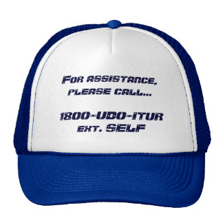 For assistance, please call...1800-UDO-ITUR ext... Trucker Hat