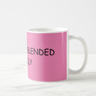 For blended families coffee mug