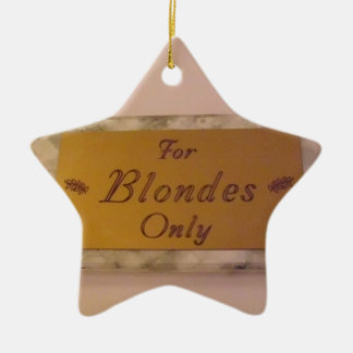 For Blondes Only Ornaments