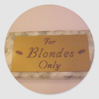 For Blondes Only Stickers