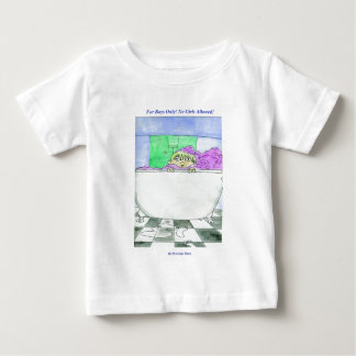 For Boys Only! Baby T-Shirt