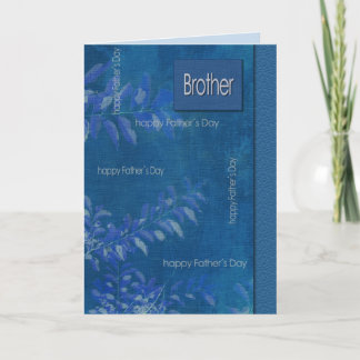 For Brother on Father's Day Customizable Cards
