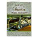 For Brother on His Birthday Classic Car Greeting Card