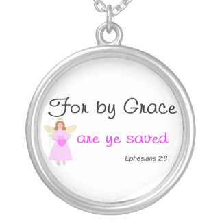 For by grace are ye saved Ephesians 2:8 Round Pendant Necklace
