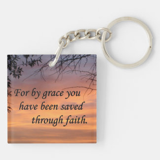 For By Grace You Have Been Saved Keychain