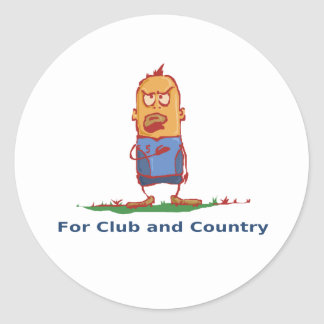 'FOR CLUB AND COUNTRY' FUNNY STICKER
