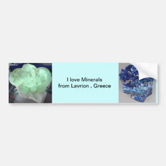 For Collectors of Minerals from Lavrion ,Greece Bumper Sticker