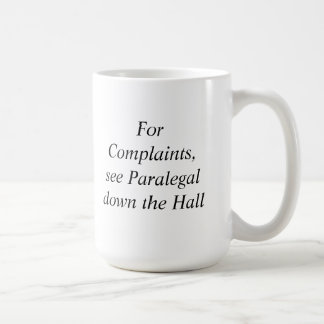 For Complaints, see Paralegal Mug