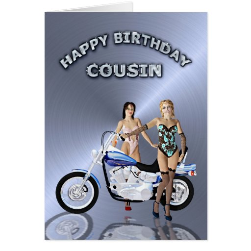 For cousin, birthday with girls and a motorcycle greeting cards