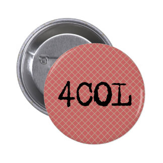 For Crying Out Loud 4COL Pin