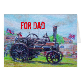 For Dad Father's Day card with a Steam Tractor