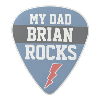 For Dad Personalized My Daddy Rocks Acetal Guitar Pick by mixedworld at Zazzle
