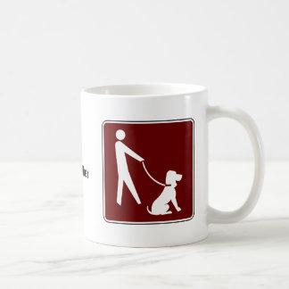 For Dog's and Their Walkers! Coffee Mug