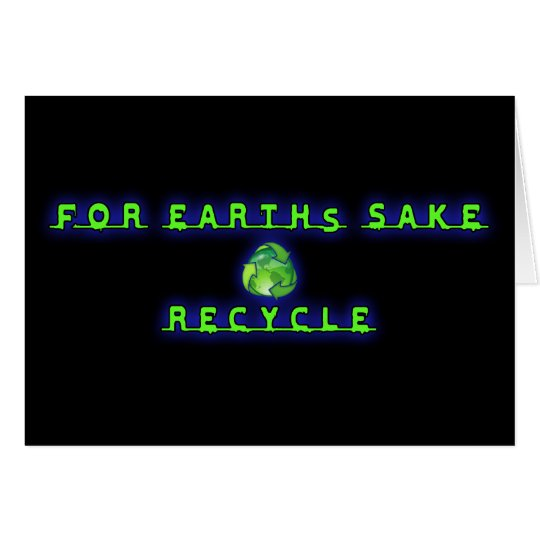 For Earht's Sake, Recycle Card