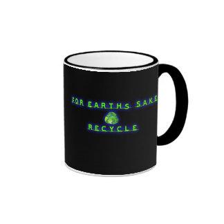 For Earht's Sake, Recycle Ringer Mug