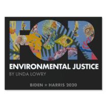 FOR Environmental Justice, Linda Lowry - Biden Sign