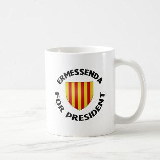 For Ermessenda President Coffee Mug