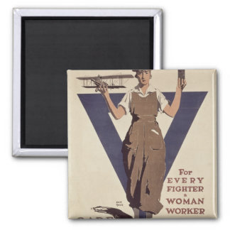For Every Fighter a Woman Worker 2 Inch Square Magnet
