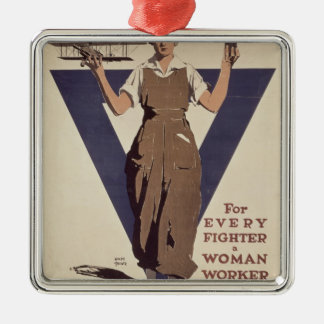 For Every Fighter a Woman Worker Metal Ornament