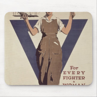 For Every Fighter a Woman Worker Mouse Pad