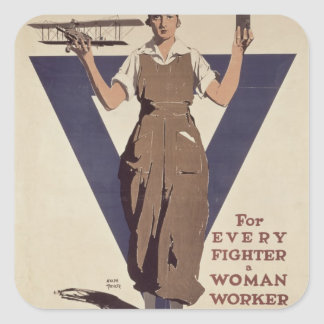 For Every Fighter a Woman Worker Square Sticker