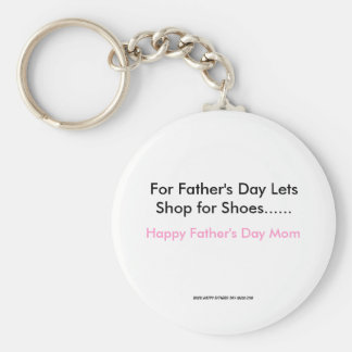 For Father's Day Lets Shop for Shoes......, Hap... Keychains