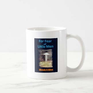 For Fear of Little Men - VISION D-8 UFO Book Cover Classic White Coffee Mug