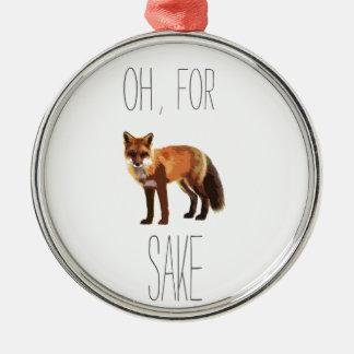 For Fox Sake Arty Cutout Metal Ornament
