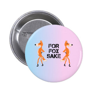 For Fox Sake Foxes Having a Disagreement. 2 Inch Round Button