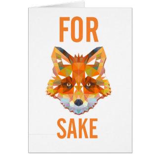 For Fox Sake Funny Greeting Card
