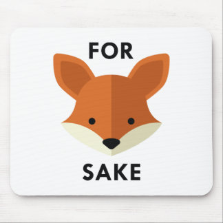 For Fox Sake Mouse Pad