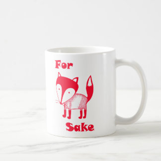 For FOX Sake mug.  Have some coffee for fox sake! Coffee Mug