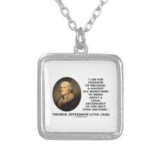 For Freedom Religion Against Maneuvers Jefferson Personalized Necklace