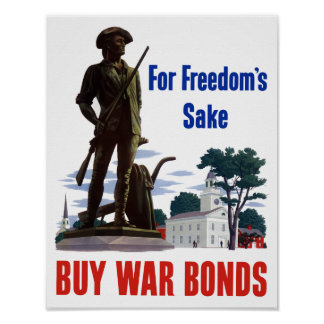For Freedom's Sake Buy War Bonds -- WWII Poster