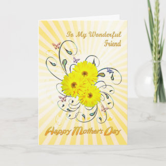 For Friend Mother's Day with yellow flowers Card