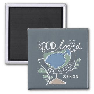 for God so loved Magnet