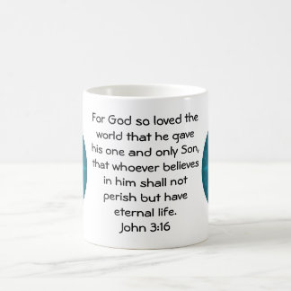 For God so loved the world ...   John 3:16 Classic White Coffee Mug